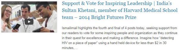 Support & Vote for Inspiring Leadership - India's Sultan Khetani, member of Harvard Medical School team – 2014 Bright Futures Prize
