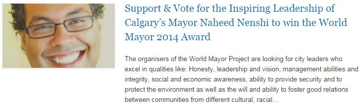 Support & Vote for the Inspiring Leadership of Calgary's Mayor Naheed Nenshi to win the World Mayor 2014 Award