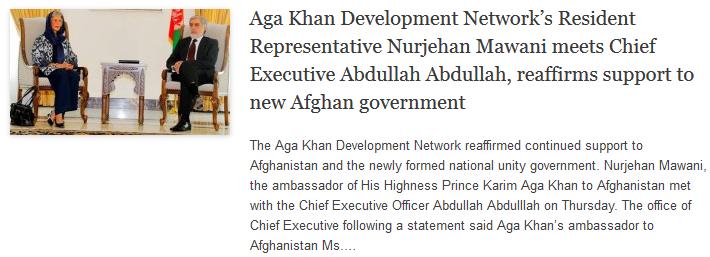 AKDNs Resident Representative Nurjehan Mawani meets Chief Executive Abdullah Abdullah, reaffirms support to new Afghan government