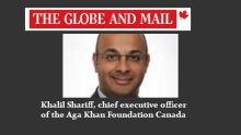 The Globe and Mail Interview | Khalil Shariff on the virtue of pluralism