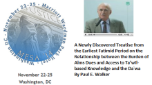 A Newly Discovered Treatise from the Earliest Fatimid Period - Professor Paul E. Walker's Presentation at MESA 2014 Conference, Washington, DC