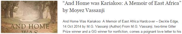"""And Home was Kariakoo: A Memoir of East Africa"" by Moyez Vassanji"