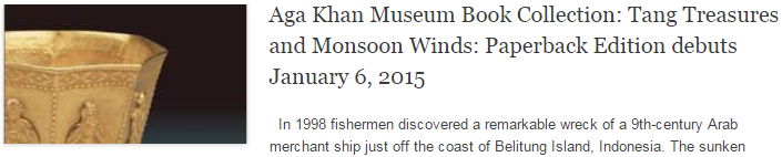 Aga Khan Museum Book Collection: Tang Treasures and Monsoon Winds: Paperback Edition debuts January 6, 2015
