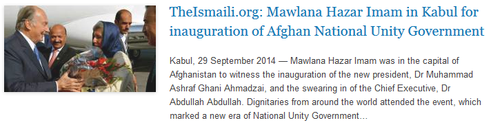 TheIsmaili.org - Mawlana Hazar Imam in Kabul for inauguration of Afghan National Unity Government