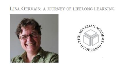 Spotlight Aga Khan Academy, Hyderabad: Lisa Gervais - A journey of lifelong learning