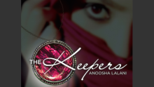 Good Reads Community Reviews: The Keepers By Anoosha Lalani