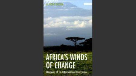 Excerpt from the Memoirs of Al Noor Kassum: Africa's Winds of Change