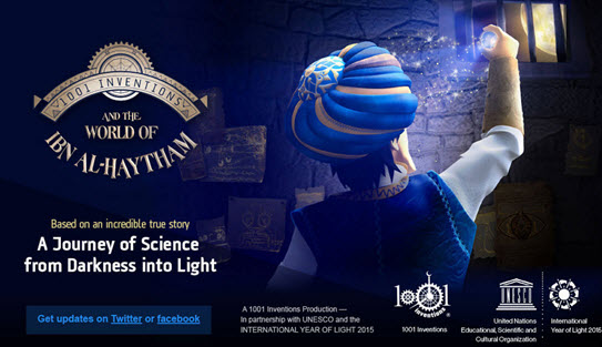 UNESCO celebrates the work of Ibn Al-Haytham in 2015 - the International Year of Light