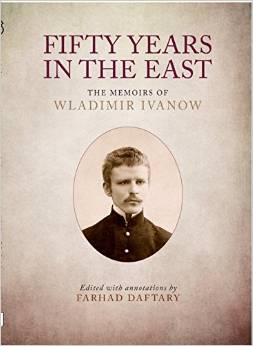 Fifty Years in the East: The Memoirs of Wladimir Ivanow