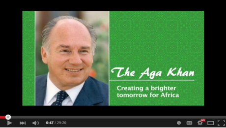 New Documentary: Aga Khan - Creating a Brighter Tomorrow for Africa