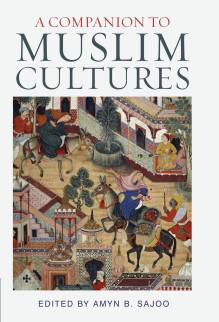 A Companion of Muslim Cultures - Amyn Sajoo