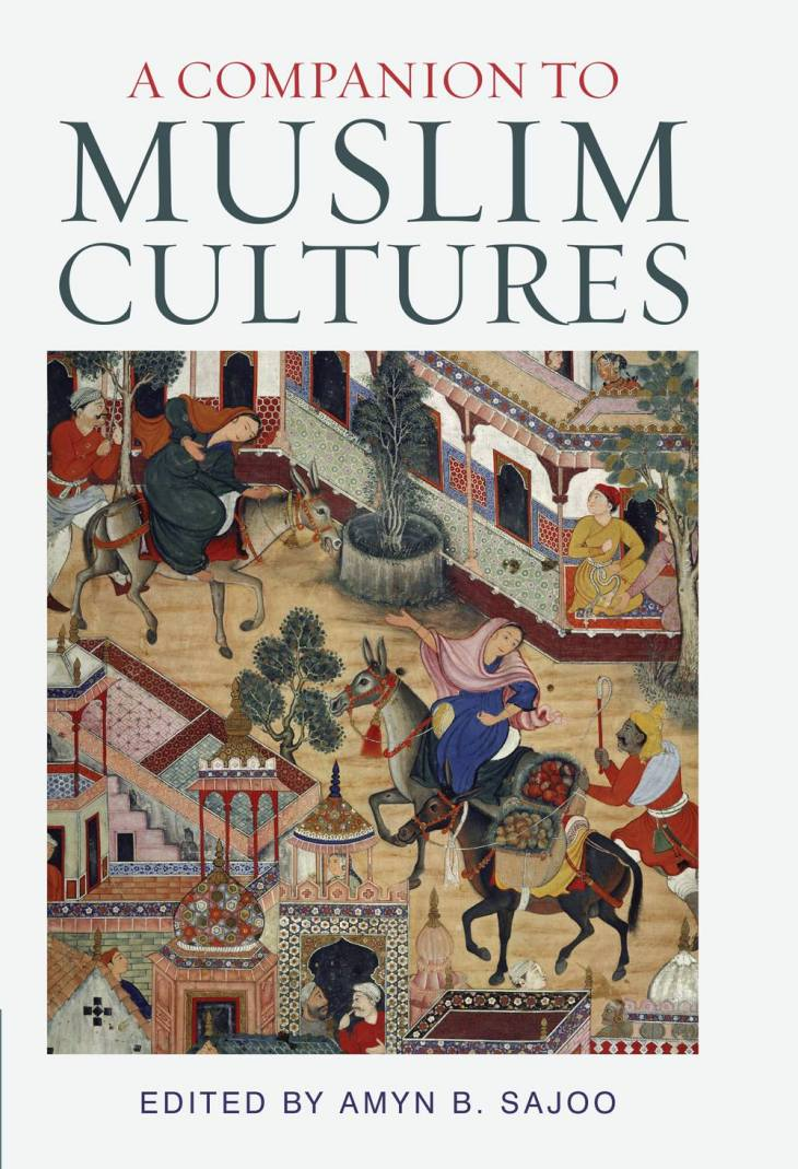 A Companion of Muslim Cultures - Amyn Sajoo