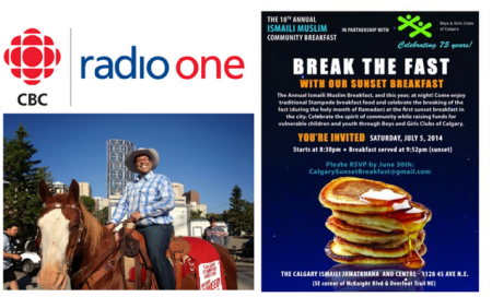 "CBC Radio - Canada, Calgary & the Ismailis - Canada's favorite person – Mayor Naheed Nenshi and the ever popular Ismaili community's 2014 Stampede ""Break-the-fast"""