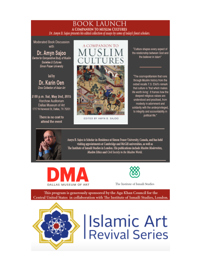 Dr. Amyn Sajoo - A Companion to Muslim Cultures - Dallas Museum of Art - IIS -ICUSA