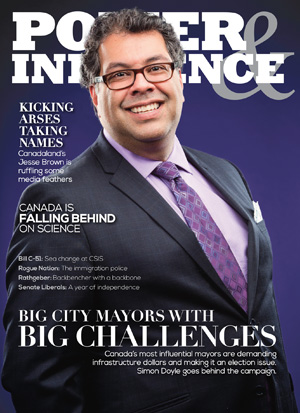 Power & Influence - spring 2015 - Calgary Mayor Nahid Nenshi on cover cover