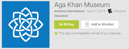 "Check out ""Aga Khan Museum"" App"