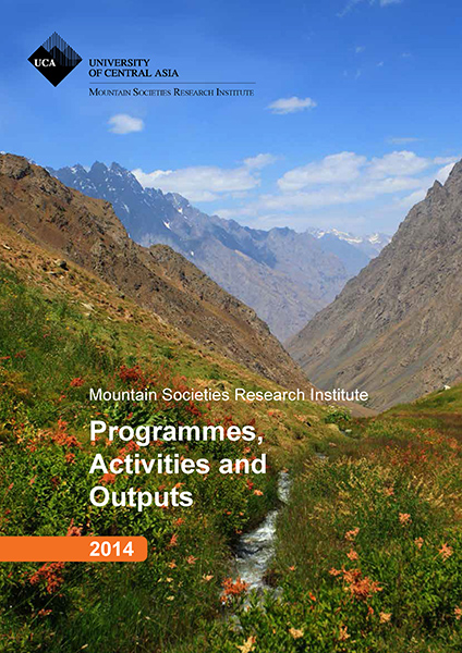 University of Central Asia's Mountain Societies Research Institute: Programmes, Activities and Outputs 2014