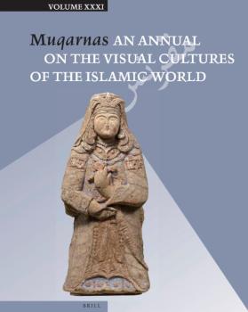 Aga Khan Program at Harvard University | Muqarnas: An Annual on the Visual Cultures of the Islamic World