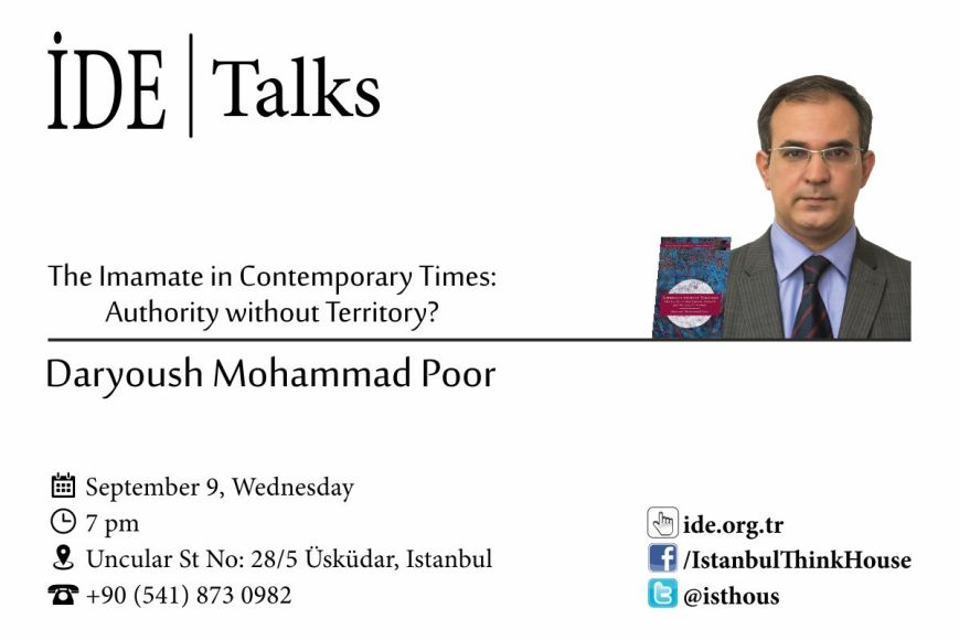 """Daryoush Mohammad Poor's Talk in Turkey: """"The Imamate in Contemporary Times: Authority Without Territory?"""""""