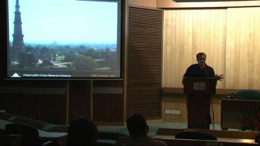 Ratish Nanda - Head Conservation Architect Aga Khan Trust for Culture India - Epic Heritage Lecture Series [YouTube]