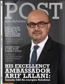 POST - Front Page - His Excellency Ambassador Arif Lalani Canada-UAE Re-energize Relations