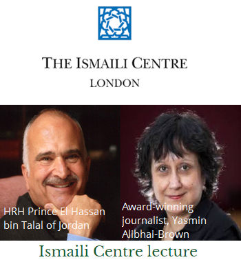 Prince Hassan of Jordan to deliver Ismaili Centre lecture today at 8:30 PM London time