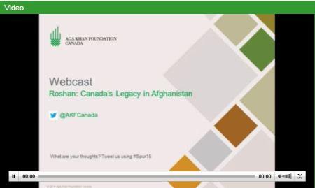 Live Webcast AKFC- DII - Roshan - Canadas Legasy in Afghanistan