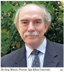 AKU - the unfolding vision: Dr Greg Moran, Provost, Aga Khan University