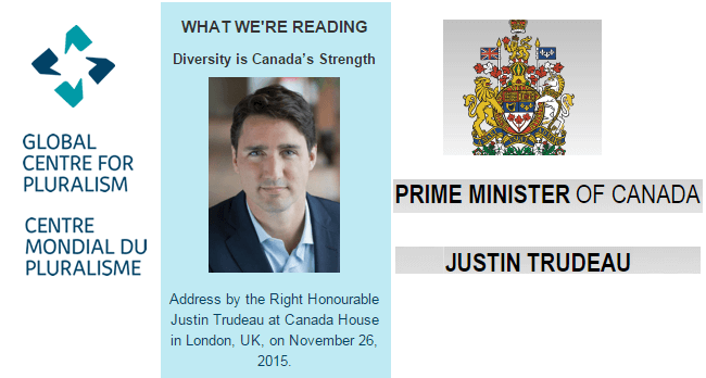 "Enlightened Diplomacy: ""Diversity is Canada's Strength"" - Address by the Right Honourable Justin Trudeau, Prime Minister of Canada"