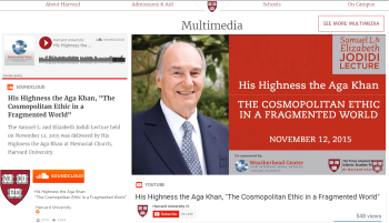 Now on Harvard University Multimedia - YouTube & SoundCloud: The Samuel L. and Elizabeth Jodidi Lecture delivered by His Highness the Aga Khan