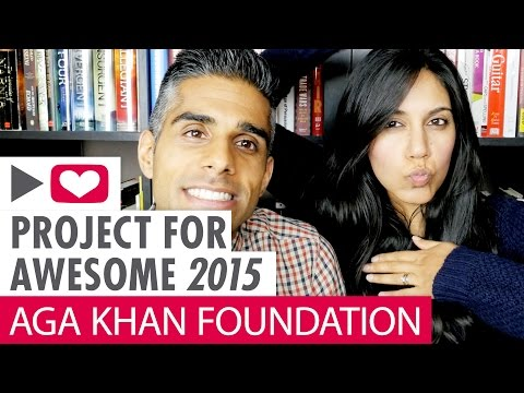 Shaheed & Sheeba for Aga Khan Foundation - Project For Awesome 2015