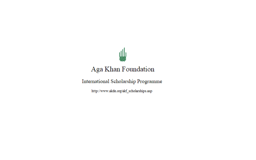 Aga Khan Foundation 2016-2017 International Scholarship Programme application cycle is now open