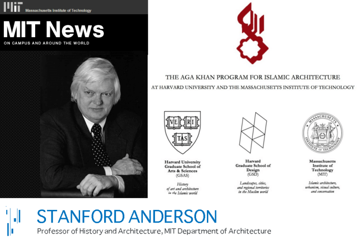 Life Lived: MIT's Prof. Stanford Anderson, ex-chairman of the joint Harvard/MIT Aga Khan Program Committee