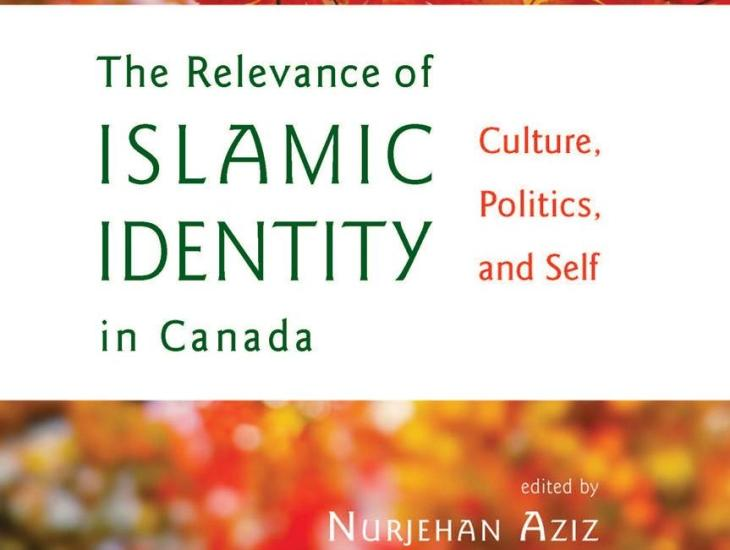 The Relevance of Islamic Identity in Canada: Dialogue, Discussion & Book Launch