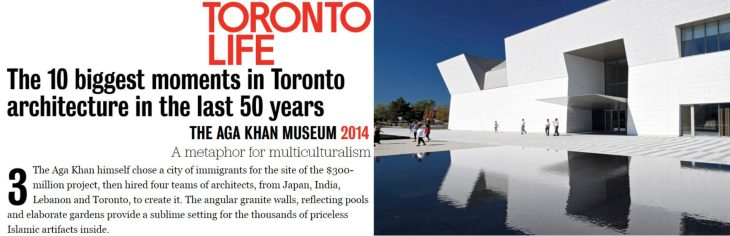 Toronto Life ranks Aga Khan Museum #3 in Toronto's biggest architecture moments over the past 50 years