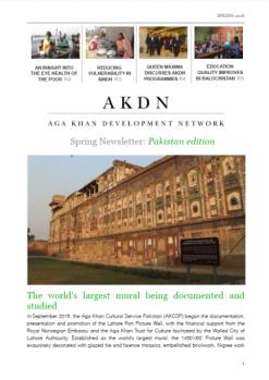 AKDN Spring Newsletter: Pakistan edition