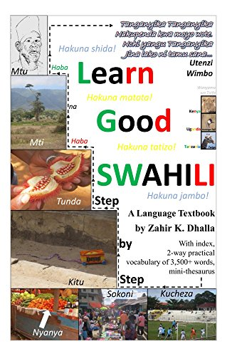 Zahir Dhalla's New Book: Learn Good SWAHILI: Step by Step