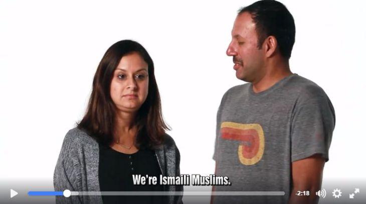 We're Ismaili Muslims