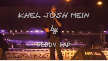 Feddy Fap - Khel Josh Mein