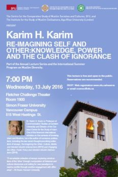 Public Lecture by Professor Karim H. Karim: Knowledge, Power and the Clash of Ignorance