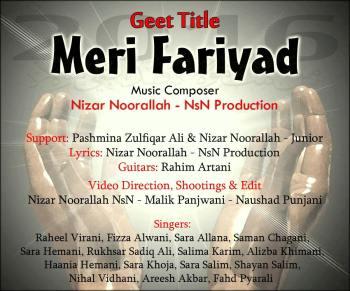 """Meri Fariyaad"" - Devotional Geet by Pakistani Ismaili Artists"