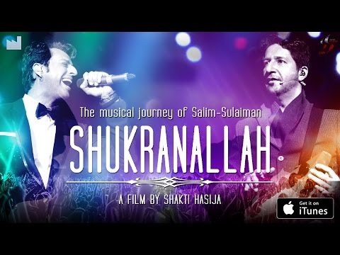 Official Trailer - New Movie: The Musical Journey of Salim-Sulaiman: SHUKRANALLAH