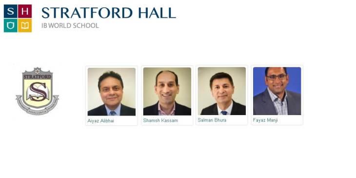 Stratford Hall IB School: Aiyaz Alibhai, Shamsh Kassam, Salman Bhura appointed to Board of Governors; Fayaz Manji appointed to Board of Trustees
