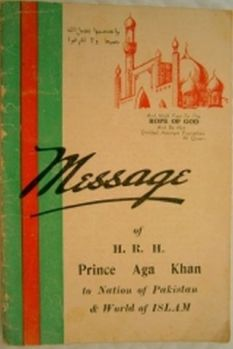 First Edition print of Aga Khan III's Message of Islam to the Nation of Pakistan and World of Islam. Source NanoWisdoms.org