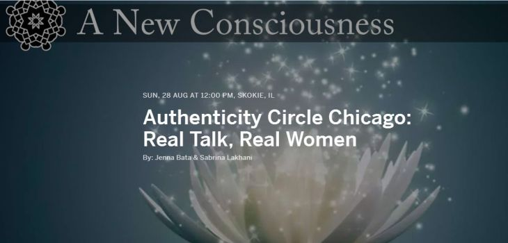 Authenticity Circle Chicago: Real Talk, Real Women