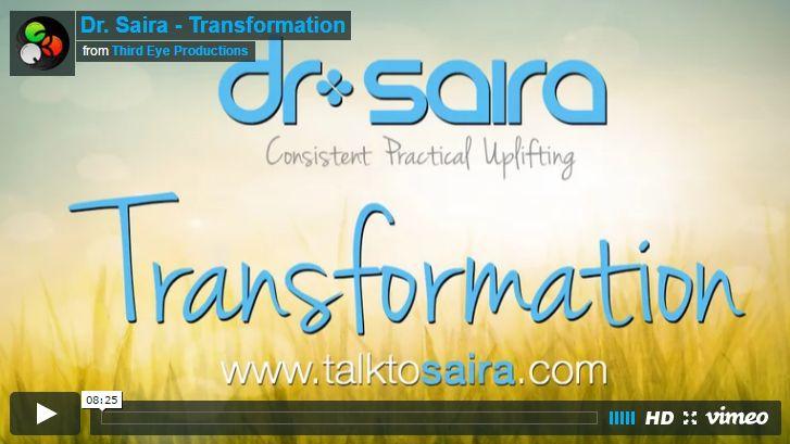 Dr. Saira: Transformation