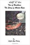 Ties of Bandhana: The Story of Alladin Bapu - Author: Safder Giga Patney