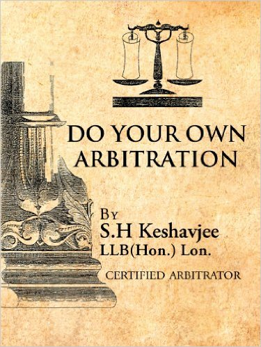 Sadick Keshavjee: Do Your Own Arbitration