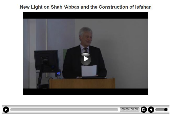 New Light on Shah 'Abbas and the Construction of Isfahan