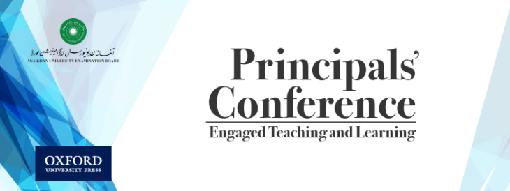 Aga Khan University's Examination Board, in partnership with the Oxford University Press organizing Second Principals' Conference on Teaching and Learning
